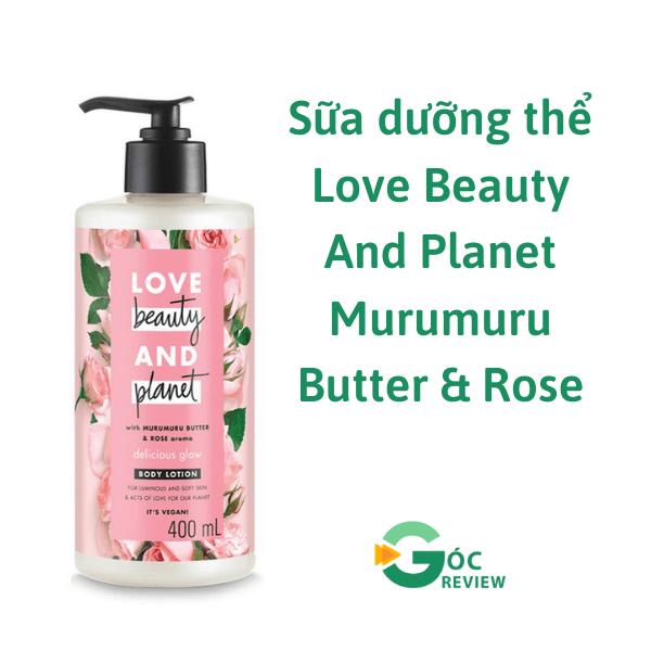 Sua-duong-the-Love-Beauty-And-Planet-Murumuru-Butter-Rose