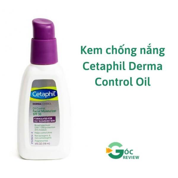 Kem-chong-nang-Cetaphil-Derma-Control-Oil