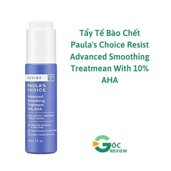 Tay-Te-Bao-Chet-Paulas-Choice-Resist-Advanced-Smoothing-Treatmean-With-10-AHA