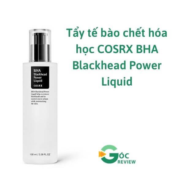 Tay-te-bao-chet-hoa-hoc-COSRX-BHA-Blackhead-Power-Liquid